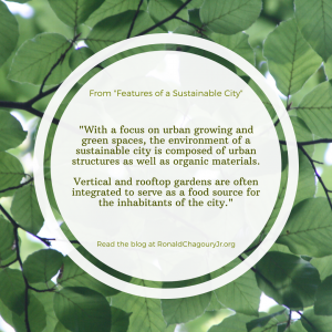 Features Of Sustainable City Ronald Chagoury Quote