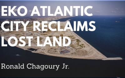 Eko Atlantic City Reclaims Lost Land